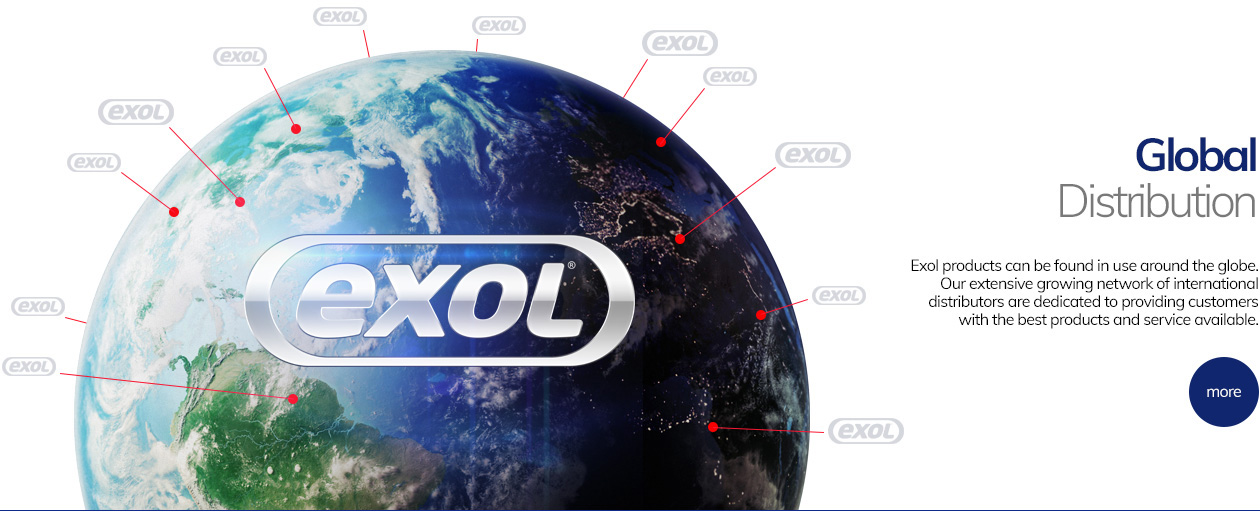 Exol products can be found in use around the globe. Our extensive growing network of international distributors are dedicated to providing customers with the best products and service available.